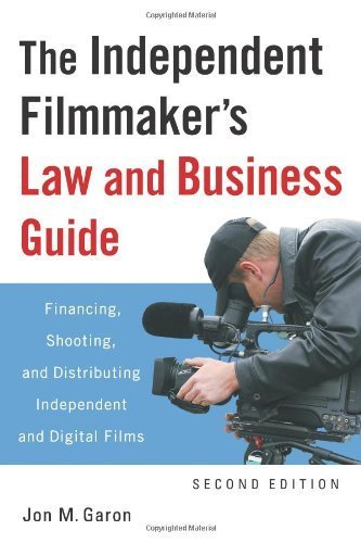 Jon Garon, The Independent Filmmaker's Law and Business Guide